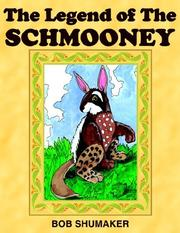 Cover of: The Legend of The Schmooney