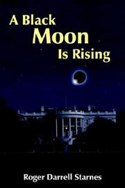Cover of: A Black Moon Is Rising