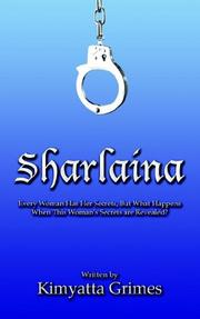 Cover of: Sharlaina | Written by Kimyatta Grimes