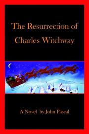 Cover of: The Resurrection of Charles Witchway