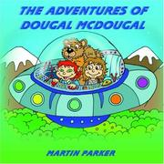 Cover of: The Adventures of Dougal McDougal