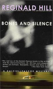 Cover of: Bones and silence: a Dalziel and Pascoe novel.