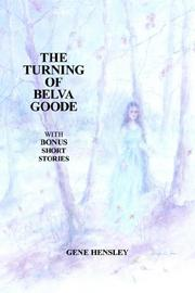 Cover of: THE TURNING OF BELVA GOODE