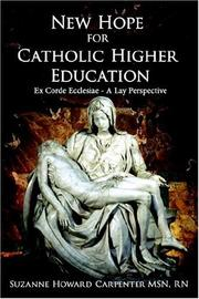 Cover of: New Hope for Catholic Higher Education | Suzanne Howard Carpenter MSN RN