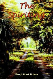 Cover of: The Spiriting | Sheryl Grace Grimes