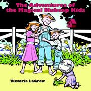 Cover of: The Adventures of the Magical Hubcap Kids by Victoria LaGrow