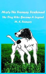 Cover of: Misty The Freeway Foxhound | M. K. Ramsey