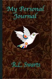 Cover of: My Personal Journal | R. L. Swarts
