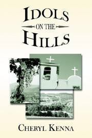 Cover of: Idols on the Hills | Cheryl Kenna