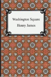 Washington Square by Henry James, Jr.