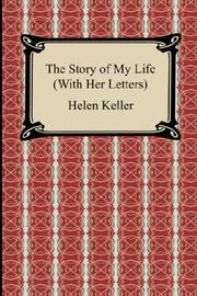 Cover of: The Story of My Life (With Her Letters)
