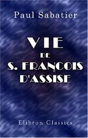 Cover of: Vie de S. François d\'Assise