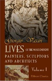 Cover of: Lives of the Most Eminent Painters, Sculptors, and Architects