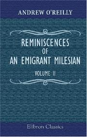Cover of: Reminiscences of an Emigrant Milesian | Andrew O