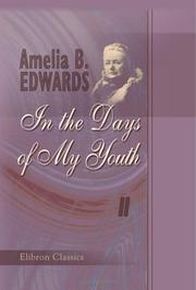 Cover of: In the Days of My Youth | Edwards, Amelia Ann Blanford