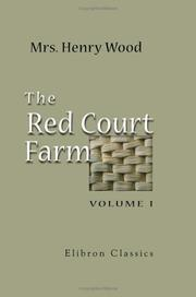 Cover of: The Red Court Farm | Mrs. Henry Wood