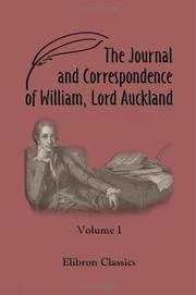 Cover of: The Journal and Correspondence of William, Lord Auckland