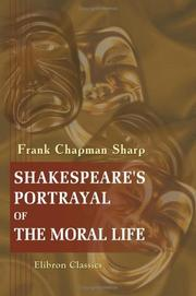 Cover of: Shakespeare's Portrayal of the Moral Life