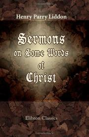 Cover of: Sermons on some words of Christ