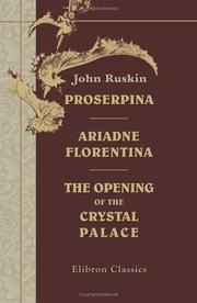 Cover of: Proserpina, Ariadne Florentina And The Opening Of The Crystal Palace