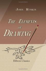 Cover of: The Elements of Drawing by John Ruskin