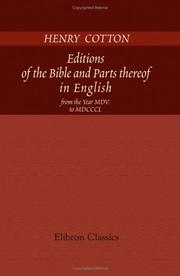 Cover of: Editions of the Bible and Parts thereof in English, from the Year MDV. to MDCCCL