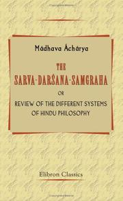 Cover of: The Sarva-Darsana-Samgraha, or Review of the Different Systems of Hindu Philosophy