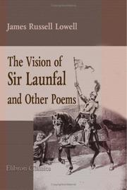 Cover of: The Vision of Sir Launfal and Other Poems