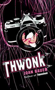 Cover of: Thwonk | Joan Bauer