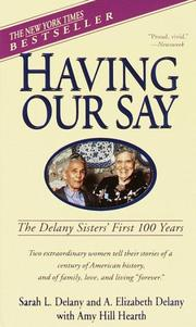 Cover of: Having Our Say | Sarah L. Delany