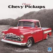 Cover of: Classic Chevy Pickups 2008 Square Wall Calendar