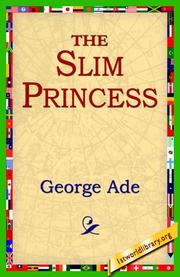 Cover of: The Slim Princess | George Ade