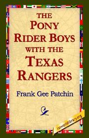 Cover of: The Pony Rider Boys with The Texas Rangers | Frank Gee Patchin