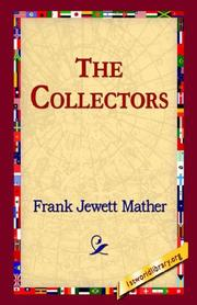 The Collectors by Mather, Frank Jewett