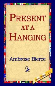 Cover of: Present at a Hanging | Ambrose Bierce