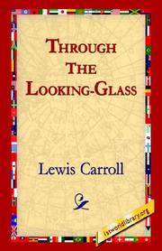 Cover of: Through The Looking-Glass | Lewis Carroll