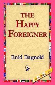 Cover of: The Happy Foreigner | Bagnold, Enid.