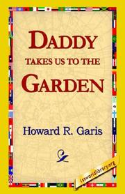 Cover of: Daddy Takes Us to the Garden