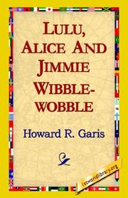 Cover of: Lulu, Alice and Jimmie Wibblewobble