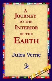 Cover of: A Journey to the Interior of the Earth