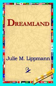 Cover of: Dreamland | Julie M. Lippmann