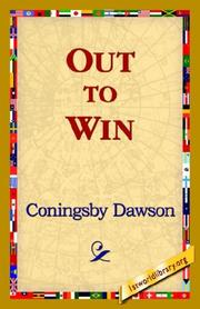 Out to win by Coningsby Dawson