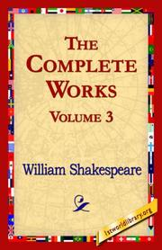 Cover of: The Complete Works Volume 3 | William Shakespeare