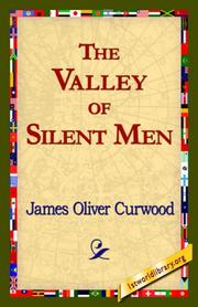 Cover of: The Valley of Silent Men