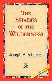 Cover of: The Shades of the Wilderness