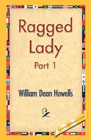 Cover of: Ragged Lady, Part 1 | William Dean Howells