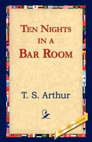 Ten Nights in a Bar Room by Arthur, T. S.