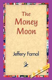 Cover of: The Money Moon | Jeffery Farnol