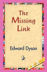 Cover of: The Missing Link | Edward Dyson