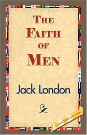 Cover of: The Faith of Men: and other stories